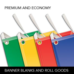 Banner Blanks and Roll Goods